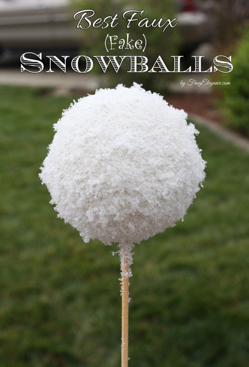 Best Faux Fake Snowballs Frugelegance